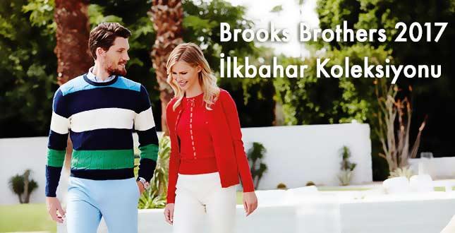 Brooks Brothers 2017 İlkbahar Koleksiyonunu