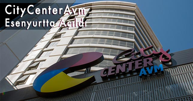 Esenyurt City Center Avm Bugün Açılıyor
