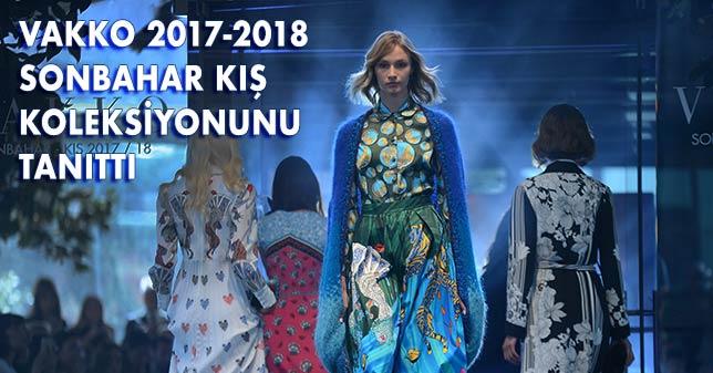 VAKKO 2017-2018 SONBAHAR KIŞ KOLEKSİYONU