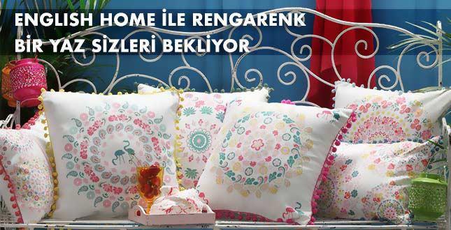 ENGLISH HOME İLE RENGARENK BİR YAZ SİZLERİ BEKLİYOR