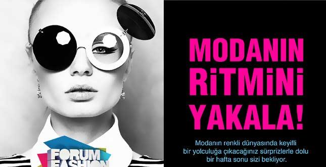 Modanın Ritmini  Forum Fashion Week 2016 ile Yakala!