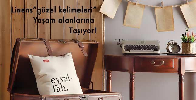 Lûgat365'in Güzel Kelimeleri Linens'in Yastıklarında Hayat Buldu!