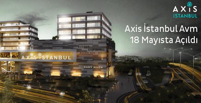 Axis İstanbul Avm 18 Mayıs Çarşamba Bayrampaşada Açıldı.