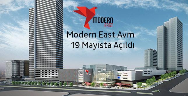 Modern East Avm 19 Mayısta Açıldı