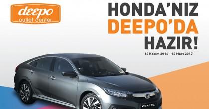 Honda'nız Deepo'da Hazır!
