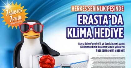 Erasta Edirne'den Serinleten Yaz Kampanyası