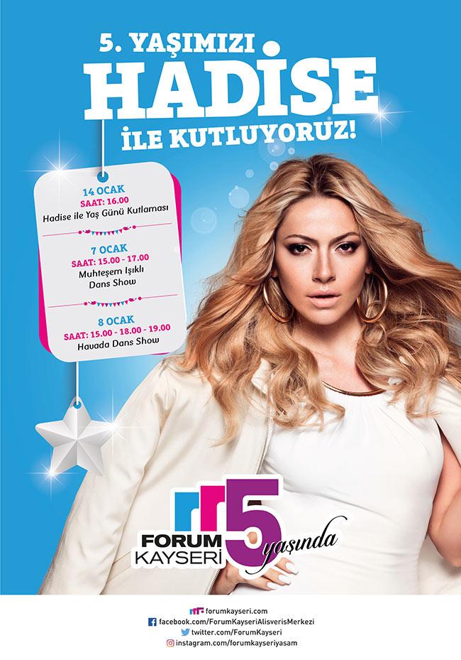 Forum Kayseri 5.Yaşını HADİSE İle Kutluyor!