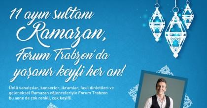 Ramazan Coşkusunu Forum Trabzon'da Yaşayın