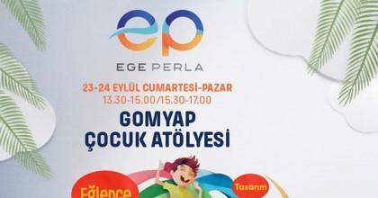 Bu Hafta Sonu Çocuklar Ege Perla'da GOMYAP Atölyesi'nde Buluşuyor.