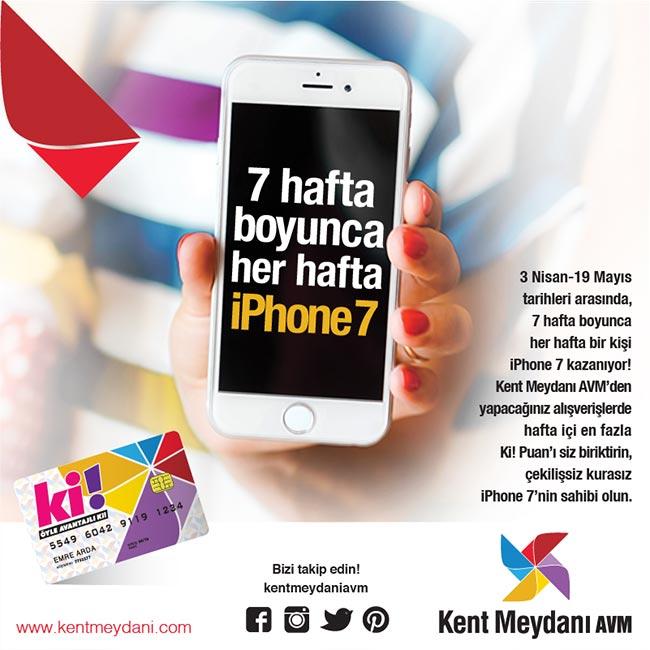 Kent Meydanı AVM'den Her Hafta Iphone 7