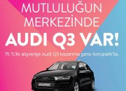 AUDI Q3 Kazanma Şansı Korupark Avm'de