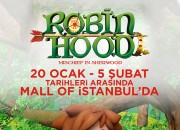 Robin Hood Ve çok daha Fazlası Sömestr Boyunca Mall Of İstanbul Avm'de