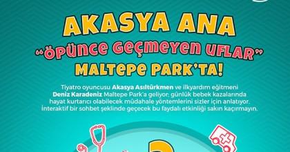 Akasya Ana İle Öpünce Geçmeyen Uflar Maltepe Park'da