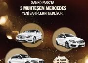 Sanko Park'ta 3 Muhteşem Mercedes Yeni Sahiplerini Bekliyor!