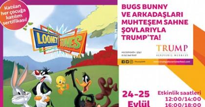 Bugs Bunny Ve Arkadaşları Trump Alışveriş Merkezi'nde