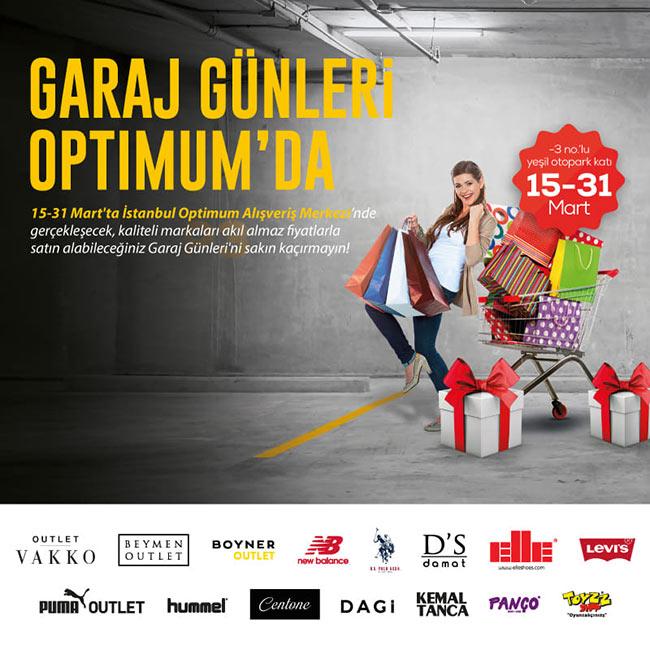 Garaj günleri İstanbul Optimum Outlet'te!