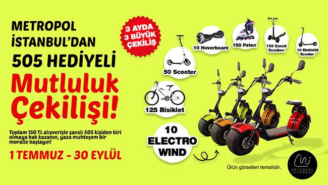 Metropol İstanbul'da 505 hediyeli Mutluluk Kampanyası