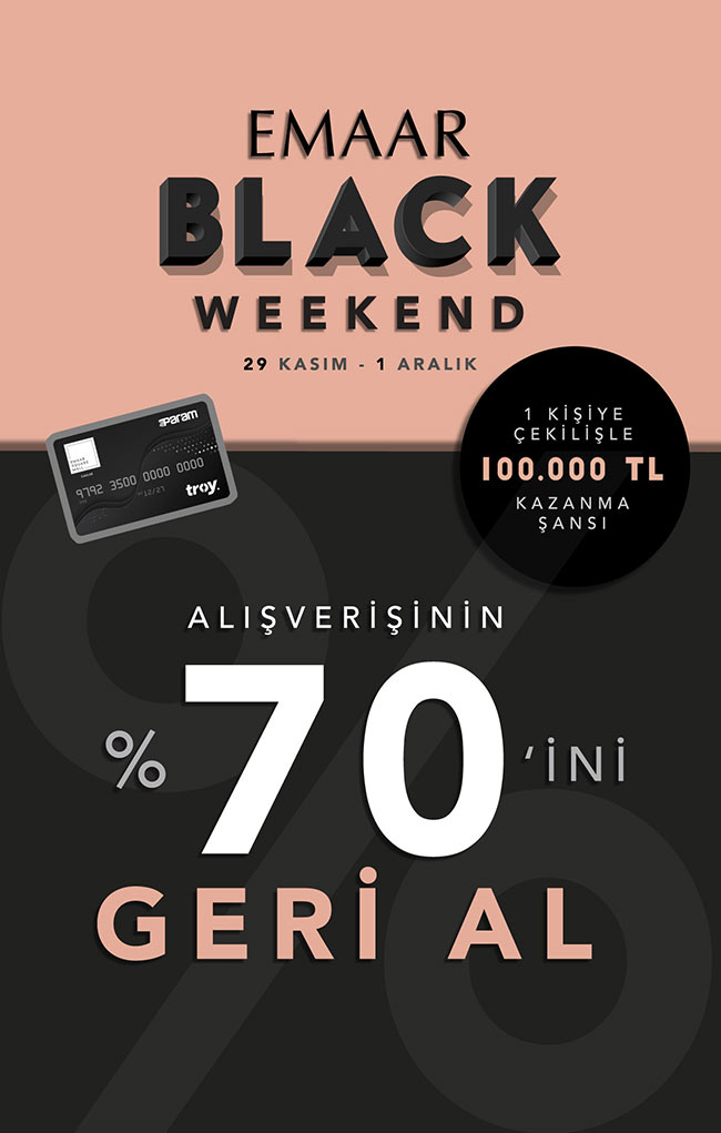 EMAAR BLACK WEEKEND BAŞLIYOR!