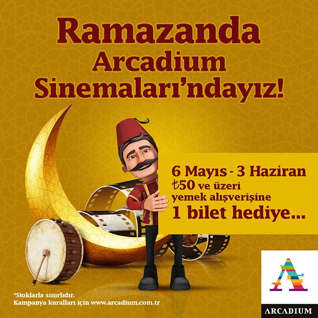 Ramazanda Arcadium Sinemaları'ndayız!