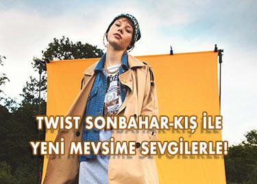 TWIST SONBAHAR-KIŞ 2019-2020 KOLEKSİYONU İLE YENİ MEVSİME SEVGİLERLE!