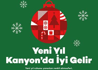 YENİ YIL KANYON'DA İYİ GELİR!