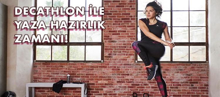 Decathlon ile koşu, fitness,pilates ve yoga yaparak yaza hazırlık zamanı!