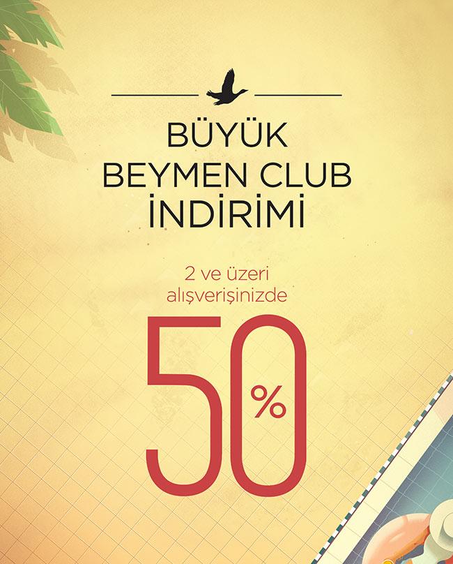 BÜYÜK BEYMEN CLUB İNDİRİMİ BAŞLADI