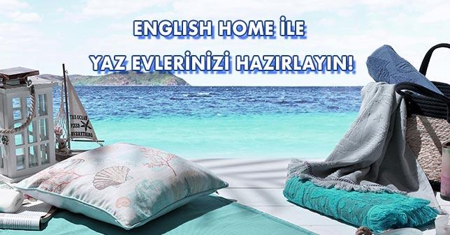 ENGLISH HOME İLE YAZ EVLERİNİZİ HAZIRLAYIN!