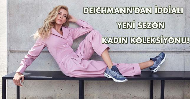DEICHMANN'DAN İDDİALI YENİ SEZON KADIN KOLEKSİYONU!