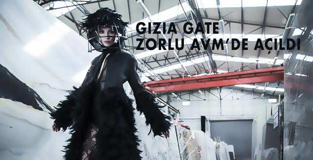 GIZIA GATE ZORLU AVM'DE AÇILDI