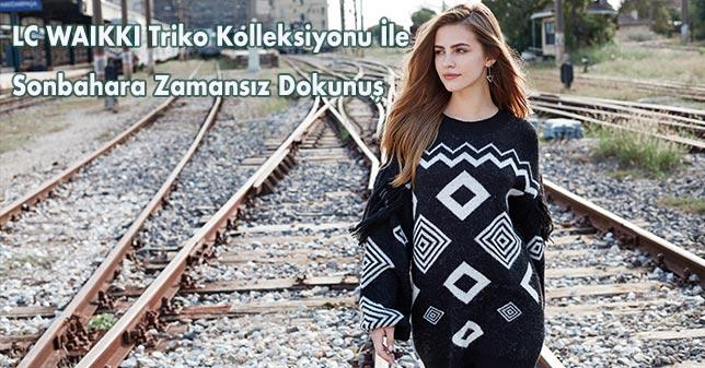 LC WAIKIKI TRİKO KOLEKSİYONU İLE  SONBAHARA ZAMANSIZ DOKUNUŞ
