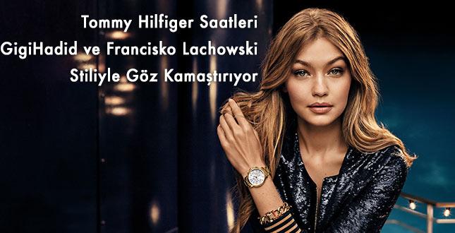 Tommy Hilfiger Saatleri Gigi Hadid ve Francisco Lachowski Stiliyle Karşımızda!