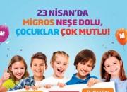 Migros, 23 Nisan'ı Çocuklarla Birlikte Kutluyor