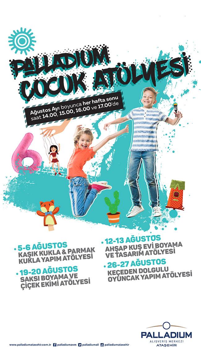 Palladium Çocuk Atölyesi' Ağustos Ayı Boyunca Palladium Ataşehir'de!