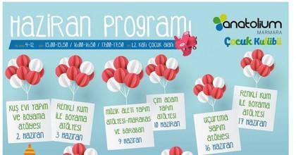 Anatolium Marmara Çocuk Kulübü HaziranProgramı