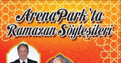 Arena Park'ta Hoşgeldin Şehri Ramazan Etkinlikleri
