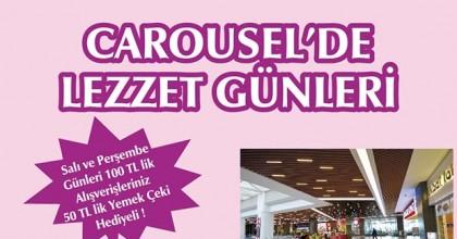 Carousel'de Lezzet Günleri Başlıyor…