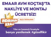 Emaar AVM'den Koçtaş Alışverişine Ücretsiz Nakliye Fırsatı