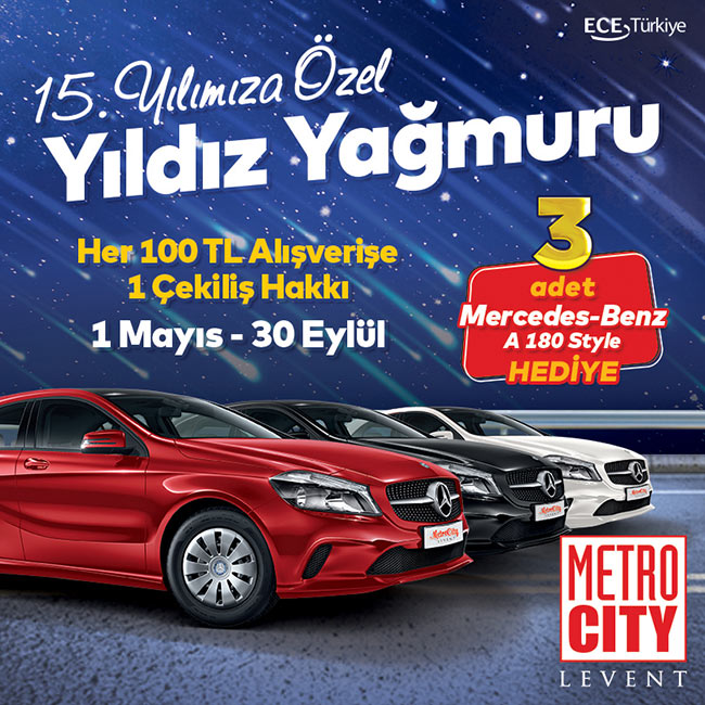 MetroCity AVM 15. Yılında 3 Mercedes-Benz Birden Veriyor !