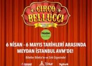 Dünyaca ünlü Hayvan Dostu CIRCO BELLUCCI Sirki Meydan İstanbul Avm'de